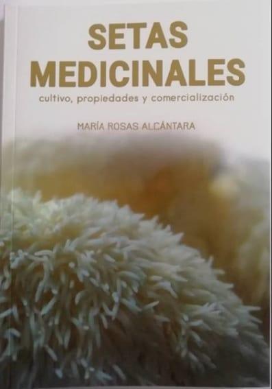 setas medicinales: propiedades, cultivo y comercialización